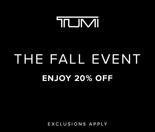 """A black square with the TUMI logo on top and the words """"The Fall Event - Enjoy 20% Off"""" underneath in white lettering"""