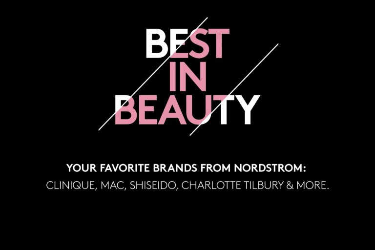 """Black background with """"Best In Beauty: Your favorite brands from Nordstrom - Clinique, MAC, Shiseido, Charlotte Tilbury & More."""""""